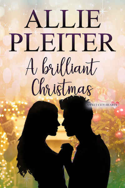 A Brilliant Christmas (Sweet City Hearts) by Allie Pleiter