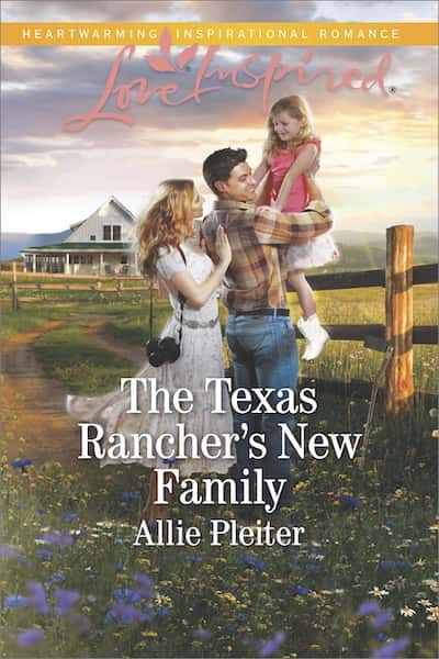 The Texas Rancher's New Family (Blue Thorn Ranch) by Allie Pleiter